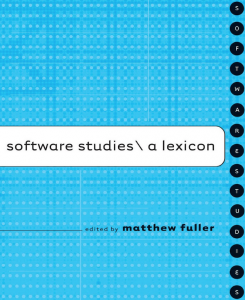 software-studies-fuller-manovich-digital-studies-etudes-numeriques-epistemologie1-245x300